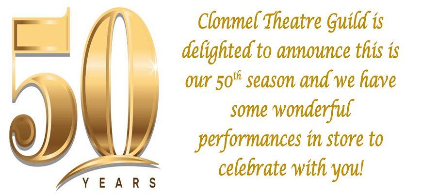 Clonmel Theatre Guild enters it's 50th Season